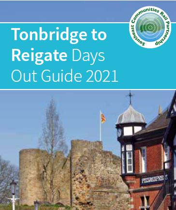 Tonbridge to Reigate Days Out Guide